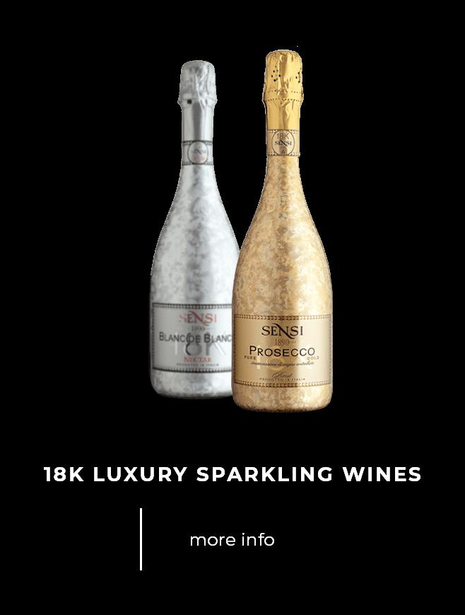 Sensi 18K Luxury sparkling wines